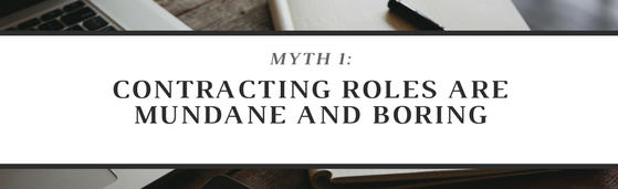 Myth 1: Contracting Roles Can Be Mundane and Boring
